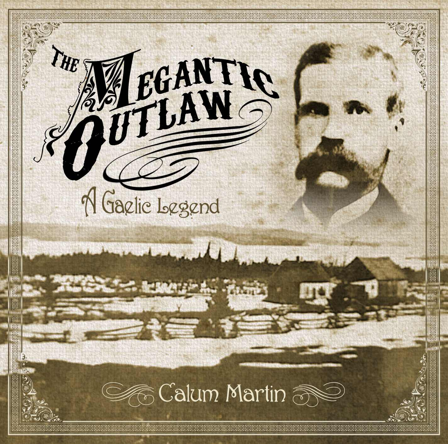 The Megantic Outlaw